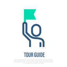 Tour Guide Thin Line Icon. Man With Flag. Service For Tourists. Vector Illustration.
