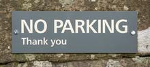 Polite No Parking Sign, Englan...