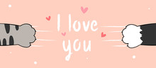Draw Banner Cat Paws And Word Love You For Valentine.