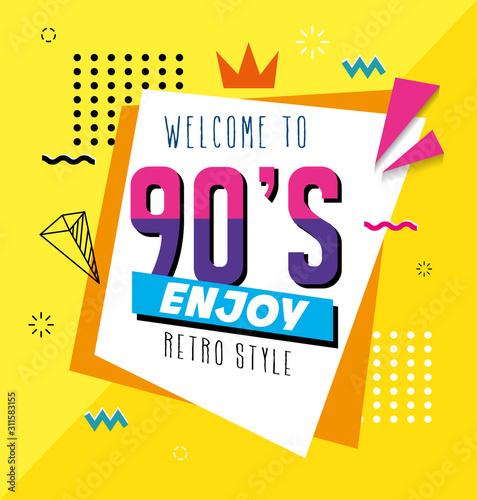 poster of welcome nineties enjoy retro style pop art vector illustration design Canvas Print