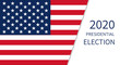 Presidental election 2020 banner with USA symbols.