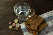 Bread And Water For The Last Money. Poverty And Poorness Little Food.
