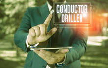 Text Sign Showing Conductor Dr...