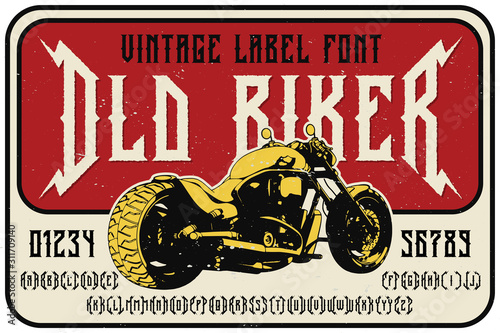 Obraz Vintage label font named Old Biker. Strong typeface with alternates and numbers for any your design like posters, t-shirts, logo, labels etc. - fototapety do salonu