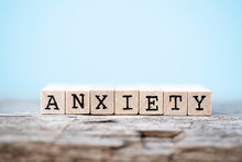 The Word Anxiety With A Wood A...