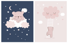 Cute Little Bear Sleeping On A White Fluffy Cloud. Simple Nursery Vector Illustrations With Baby Bear, Stars And Clouds. Little Bear Climbing The Ladder To The Smiling Cloud.Baby Girl Room Decoration.