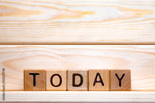 Today word made of wood background Lerretsbilde