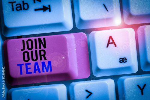 Photo Handwriting text Join Our Team