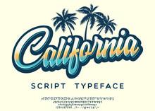 California. Vintage Brush Scri...