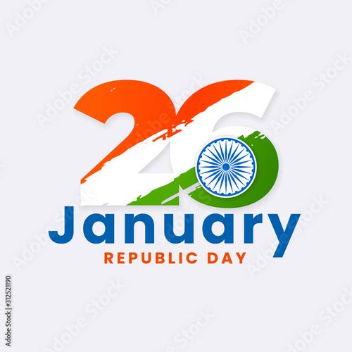 Obraz 26 january indian republic day typography poster design with ashoka chakra symbol vector illustration and tricolor india flag grunge background - fototapety do salonu