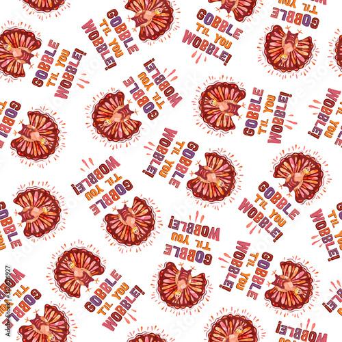 Thanksgiving Turkey Gobble Wobble seamless pattern, thanksgiving dinner backgrou Slika na platnu
