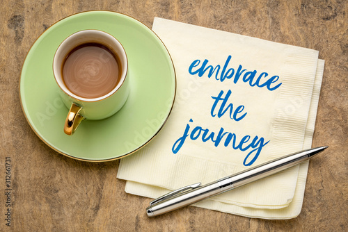 Obraz embrace the journey inspirational note - fototapety do salonu