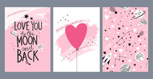"""Set Of Valentine's Day Greeting Cards With Hand Written Lettering """"Love You To The Moon"""" And Space Theme In Cartoon Style"""