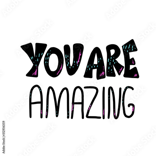 You are amazing remember that vector quote. Wallpaper Mural