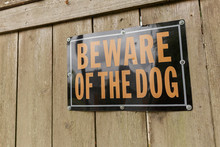 Beware Of The Dog Sign On The ...
