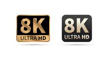 8K Ultra HD Sign. Vector Illus...