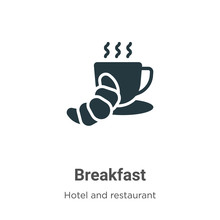 Breakfast Glyph Icon Vector On White Background. Flat Vector Breakfast Icon Symbol Sign From Modern Accommodation Collection For Mobile Concept And Web Apps Design.