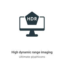 High Dynamic Range Imaging Glyph Icon Vector On White Background. Flat Vector High Dynamic Range Imaging Icon Symbol Sign From Modern Ultimate Glyphicons Collection For Mobile Concept And Web Apps