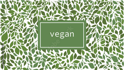 Fototapeta Green leaves label background suitable for vegan products, beauty or food. Vector illustration. obraz