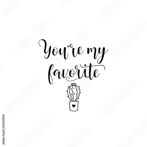 Fotografía  You are my favorite