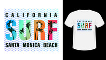 Colorful Inscription California, Santa Monica Beach Surf Print White T-shirt.