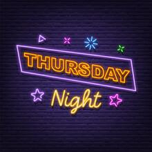 Thursday Night Neon Signboard