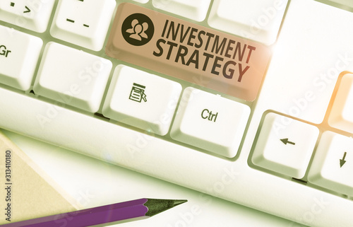 Photo Text sign showing Investment Strategy