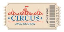 Circus Ticket. Amazing Show. R...