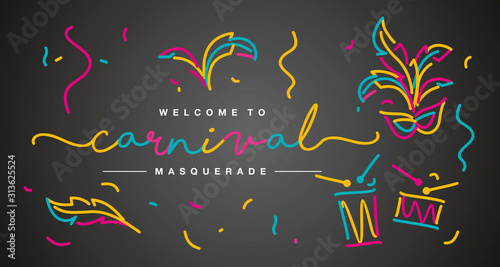 Fototapeta  Welcome to Carnival masquerade 2020 handwritten typography line design colorful