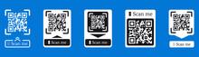 QR Code Scan For Smartphone. Inscription Scan Me With Smartphone Icon. Qr Code For Payment. Inscription Scan Me With Smartphone Icon. Qr Code For Payment. Scan QR Code. Vector Collection
