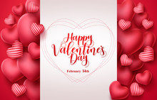 Valentines Day Vector Greeting Background. Happy Valentines Day Greeting Typography In White Space For Text With Heart Elements  Background. Vector Illustration.