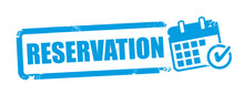 RESERVATION Rubber Stamp Or Label For Business Promotion On White Background