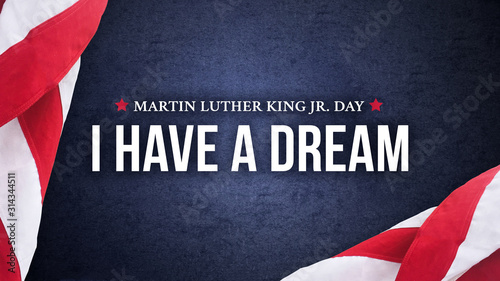 Martin Luther King Jr. Day I Have A Dream Typography Over Blue Texture Background - 314344511