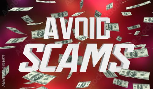 Avoid Scams Dont Be Fraud Warning Lose Money 3d Illustration Tapéta, Fotótapéta