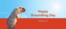 Happy Groundhog Day, February,...