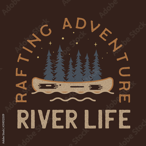 Obraz River Life Logo Design. Rafting adventure badge patch. Camp design for t-shirt, other prints. Outdoor insignia label. Stock vector - fototapety do salonu