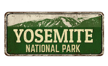 Yosemite National Park Vintage Rusty Metal Sign