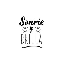 Smile And Shine - In Spanish. ...