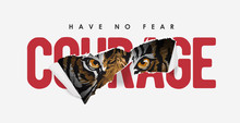 Courage Slogan Ripped Off With...