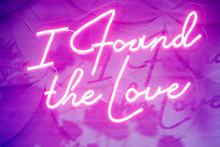 "Neon Sign ""I Found The Love"" W..."