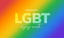LGBT History Month. Background...