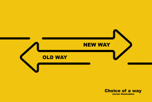 Choice Of A Way. Old Road Or N...