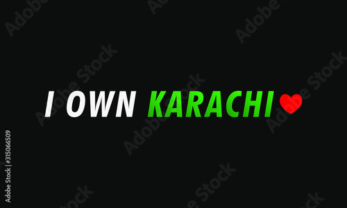 Fotografie, Tablou  Word I own Karachi is written on the black Background, Vector illustration