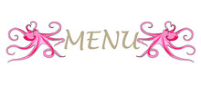 Cold Pink Octopuses With Ocean Menu Text. Cartoon Flat Style, Lettering Design, Signboard