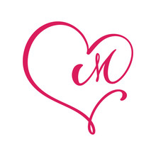 Vector Vintage Floral Monogram Letter M. Calligraphy Element Logo Valentine Flourish Frame. Hand Drawn Heart Sign For Page Decoration And Design Illustration. Love Wedding Card Or Invitation