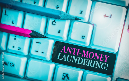 Photo Text sign showing Anti Money Laundering