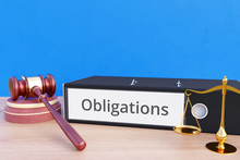 Obligations – Folder With Labeling, Gavel And Libra – Law, Judgement, Lawyer