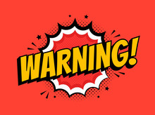 Warning, Font Expression Pop Art. Comic Speech Bubble. Vector Illustration