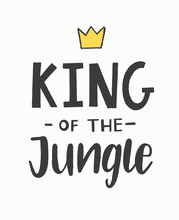 King Of The Jungle Hand Letter...