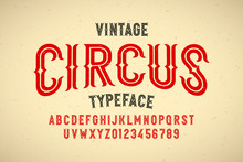 Vintage Style Circus Typeface, Alphabet Letters And Numbers